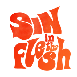 Sin in the Flesh